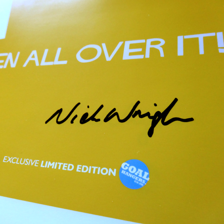 Close up of Nick Wright's signature. Only 48 available. A great gift for any Watford fan.