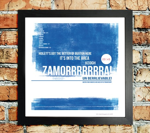 Limited Edition Football Print of Zamora's dramatic last minute goal to send QPR into the Premiership!